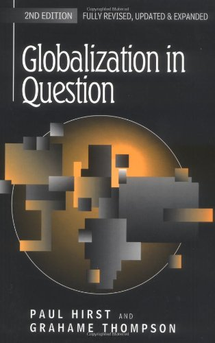 Globalization in Question By Paul Q. Hirst