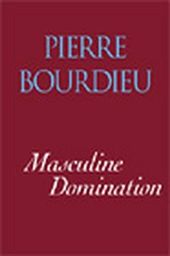 Masculine Domination By Pierre Bourdieu