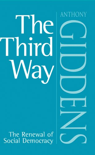The Third Way: Renewal of Social Democracy by Anthony Giddens