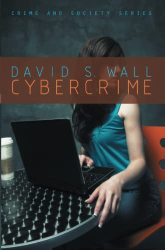 Cybercrime By David S. Wall