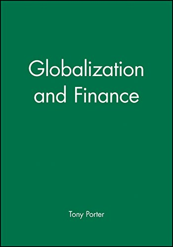 Globalization and Finance By Tony Porter