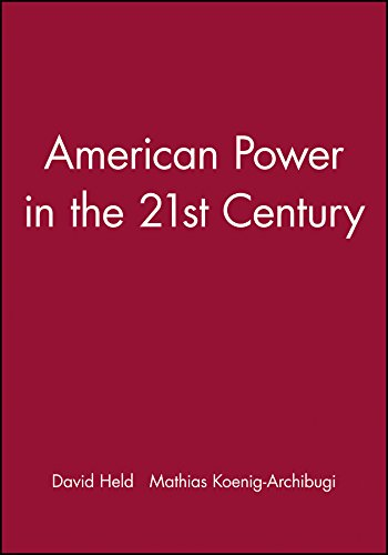 American Power in the 21st Century By Edited by David Held