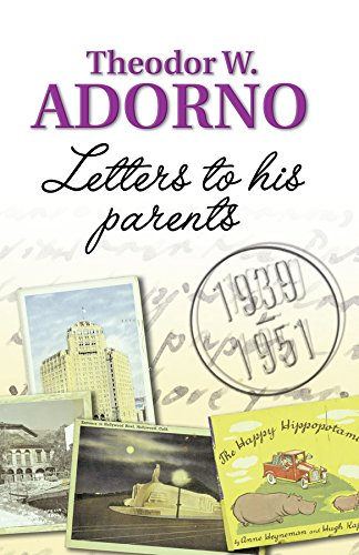 Letters to his Parents By Theodor W. Adorno