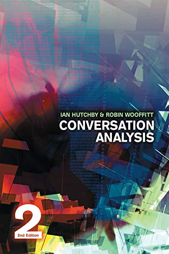 Conversation Analysis By Ian Hutchby