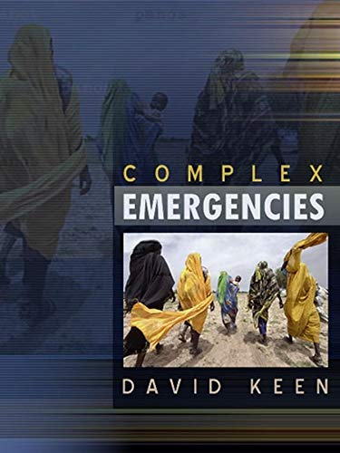 Complex Emergencies By David J. Keen