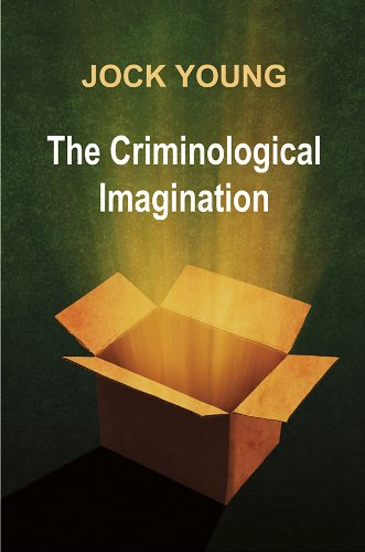 The Criminological Imagination By Jock Young