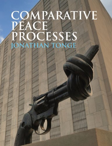 Comparative Peace Processes by Jonathan Tonge