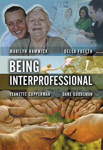 Being Interprofessional By Marilyn Hammick