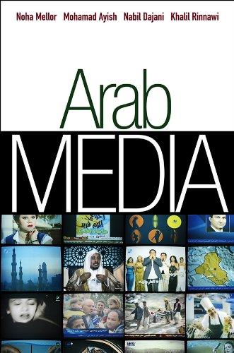 Arab Media By Noha Mellor