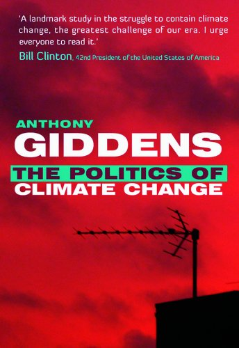 Politics of Climate Change by Anthony Giddens