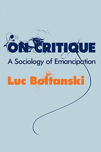 On Critique By Luc Boltanski
