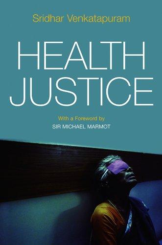Health Justice By Sridhar Venkatapuram