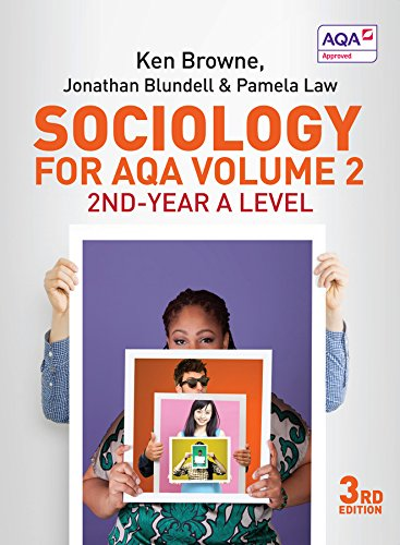 Sociology for AQA Volume 2: 2nd-Year A Level By Ken Browne