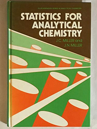 Statistics for Analytical Chemistry By J.C. Miller