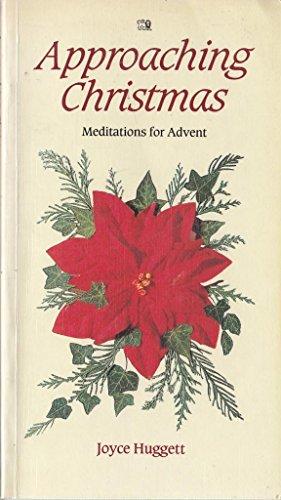 Approaching Christmas By Joyce Huggett