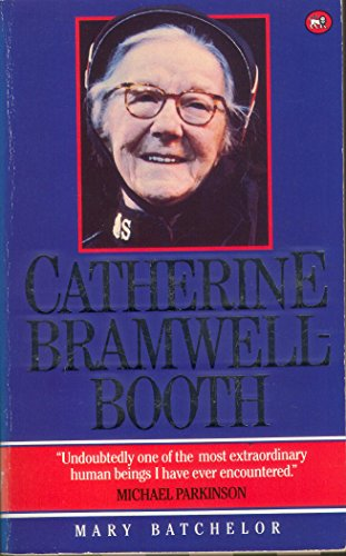 Catherine Bramwell-Booth By Mary Batchelor
