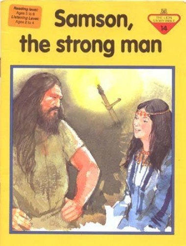 Samson the Strong Man (The Lion story bible) By Penny Frank