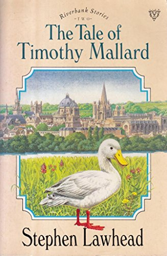 The Tale of Timothy Mallard By Stephen Lawhead