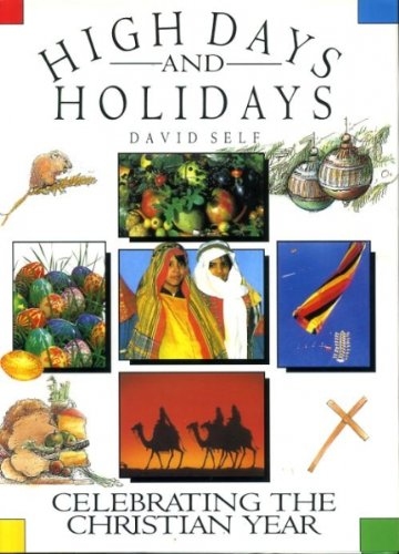 High Days and Holidays By David Self