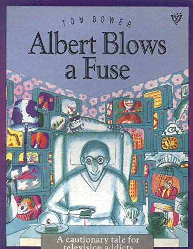Albert Blows a Fuse By Tom Bower