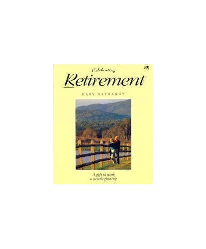 Celebrating Retirement By Mary Hathaway