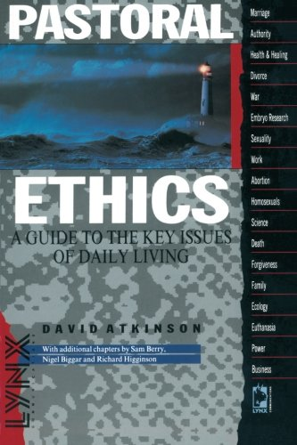 An Introduction to Pastoral Ethics By David Atkinson