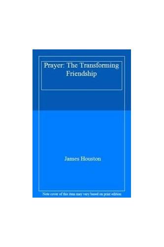 Prayer By James Houston