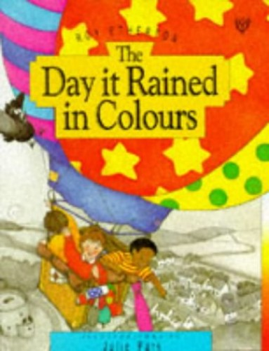 The Day it Rained in Colours By Roy Etherton