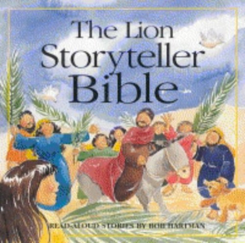 The Lion Storyteller Bible (Read-aloud S.) By Bob Hartman