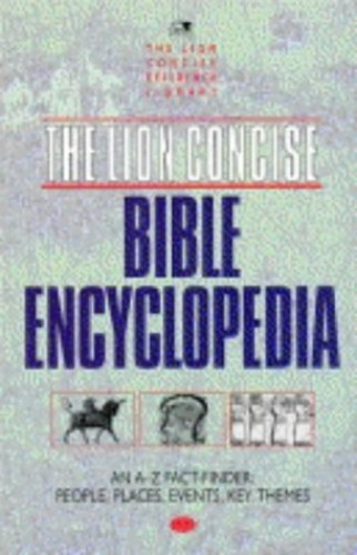 Lion Concise Bible Encyclopaedia By Edited by David Alexander