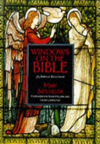 Windows on the Bible By Mary Batchelor