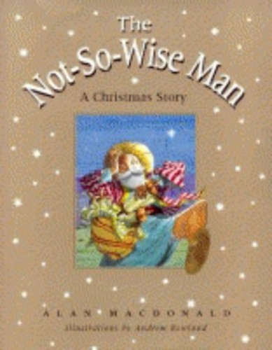 Not-So-Wise Man By Alan MacDonald