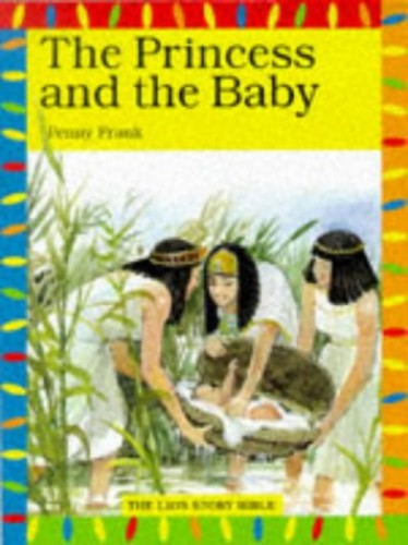 The Princess and the Baby By Penny Frank