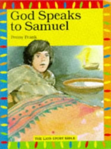God Speaks to Samuel By Penny Frank
