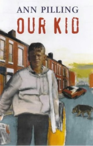 Our Kid By Ann Pilling