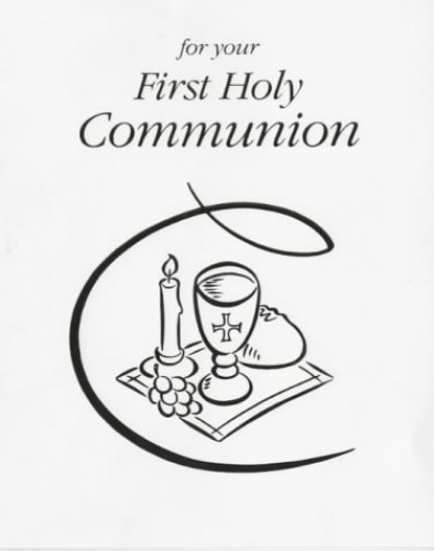For Your First Holy Communion By Mrs Olivia Warburton