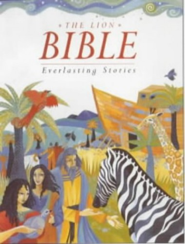 The Lion Bible By Lois Rock