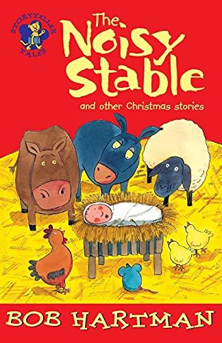 The Noisy Stable By Bob Hartman