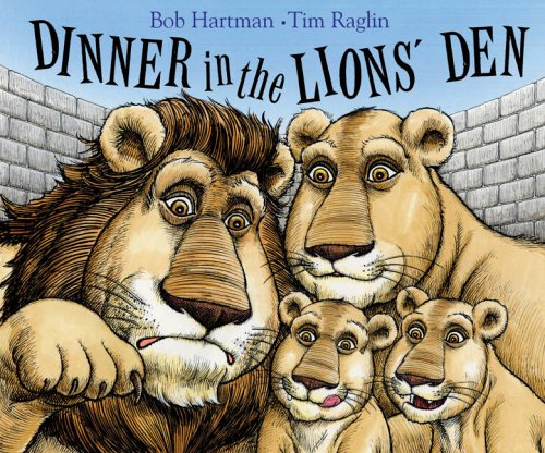 Dinner in the Lions' Den By Bob Hartman