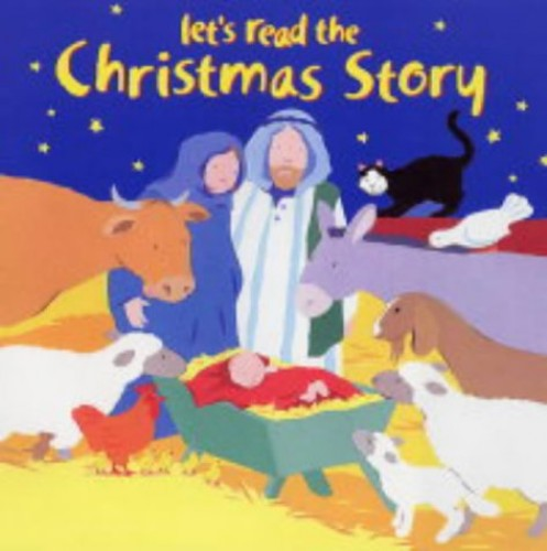 Let's Read the Christmas Story by Lois Rock