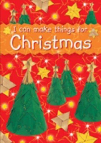 I can make things for Christmas By Christina Goodings