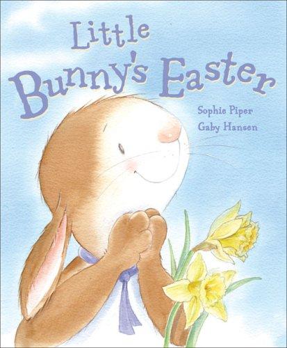 Little Bunny's Easter By Gaby Hansen