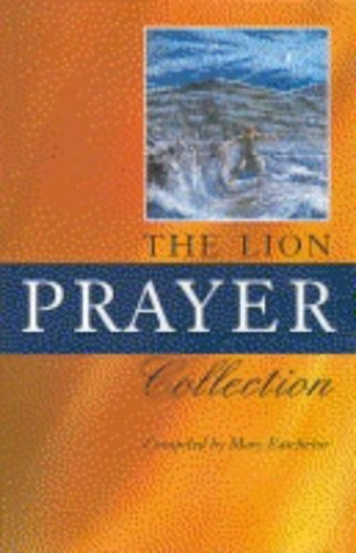 The Lion Prayer Collection by Mary Batchelor