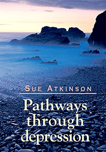 Pathways through Depression By Sue Atkinson
