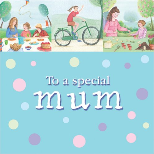 To a Special Mum by Amy Boucher Pye