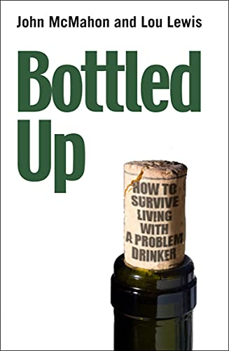 Bottled Up By John McMahon