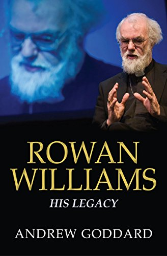 Rowan Williams By Revd Dr Andrew Goddard