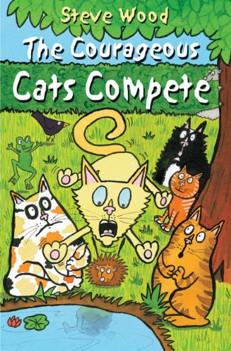 Courageous Cats Compete By Woody Fox