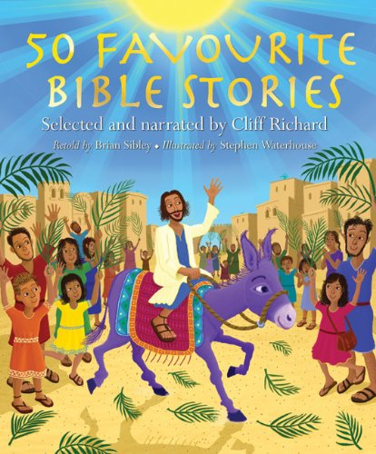 50 Favourite Bible Stories by Brian Sibley