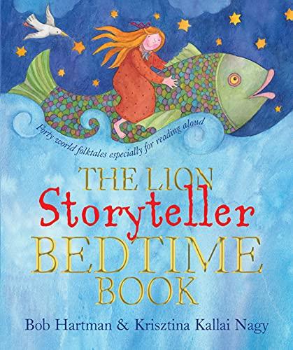 The Lion Storyteller Bedtime Book By Bob Hartman